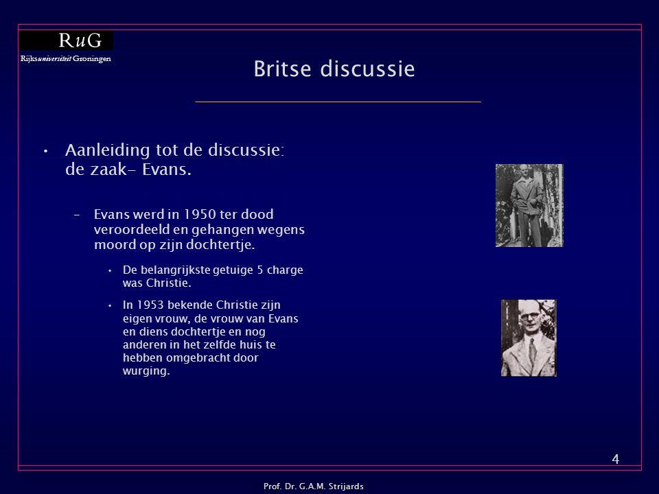 Britse discussie Aanleiding tot de discussie: de zaak- Evans.