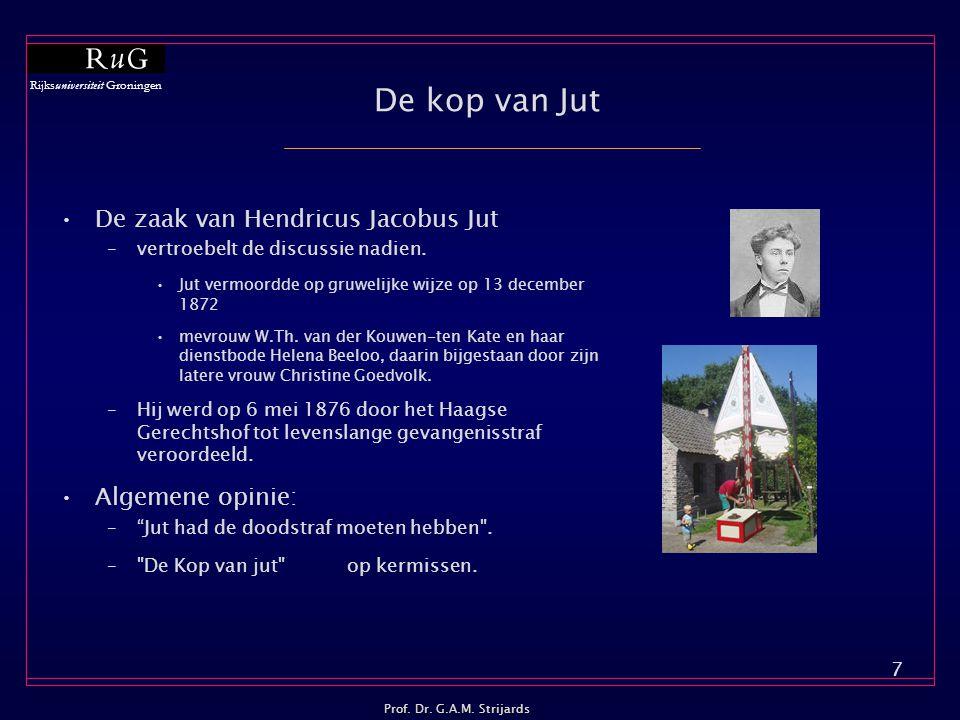 De kop van Jut De zaak van Hendricus Jacobus Jut Algemene opinie: