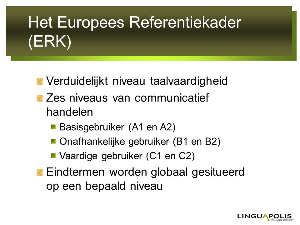 Het Europees Referentiekader (ERK)