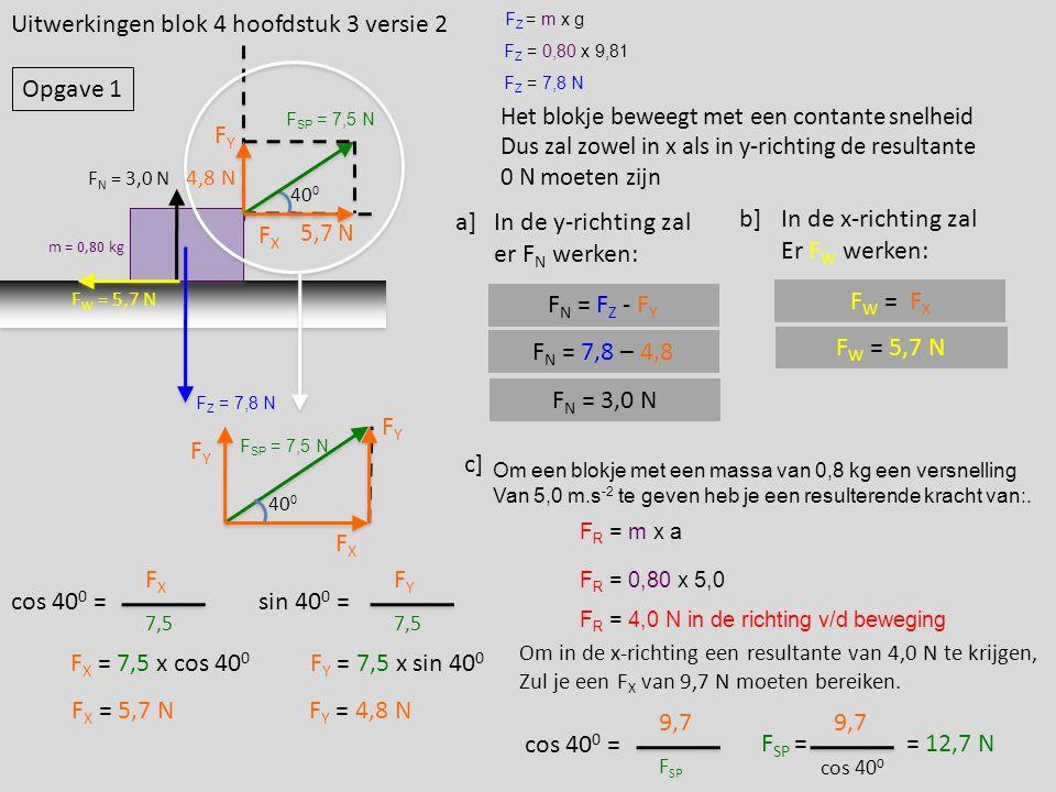 Uitwerkingen blok 4 hoofdstuk 3 versie 2