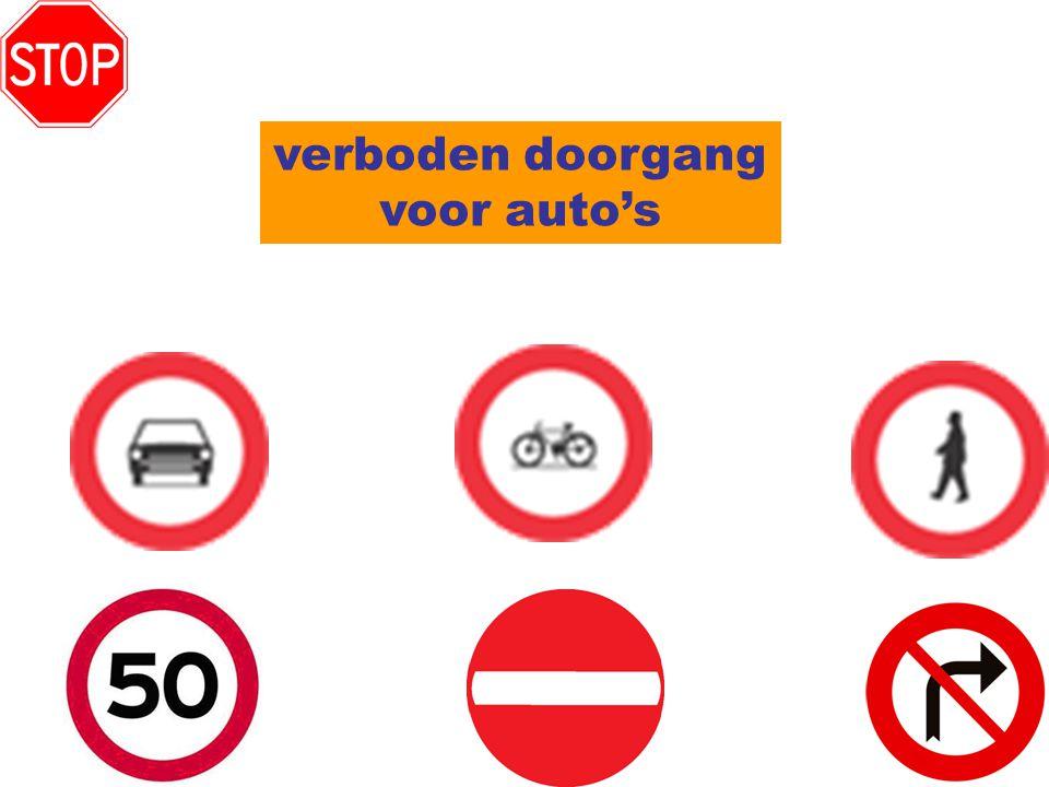 verboden doorgang voor auto's