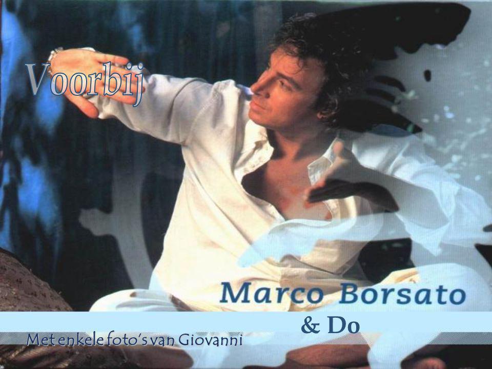 Voorbij & Do Met enkele foto's van Giovanni