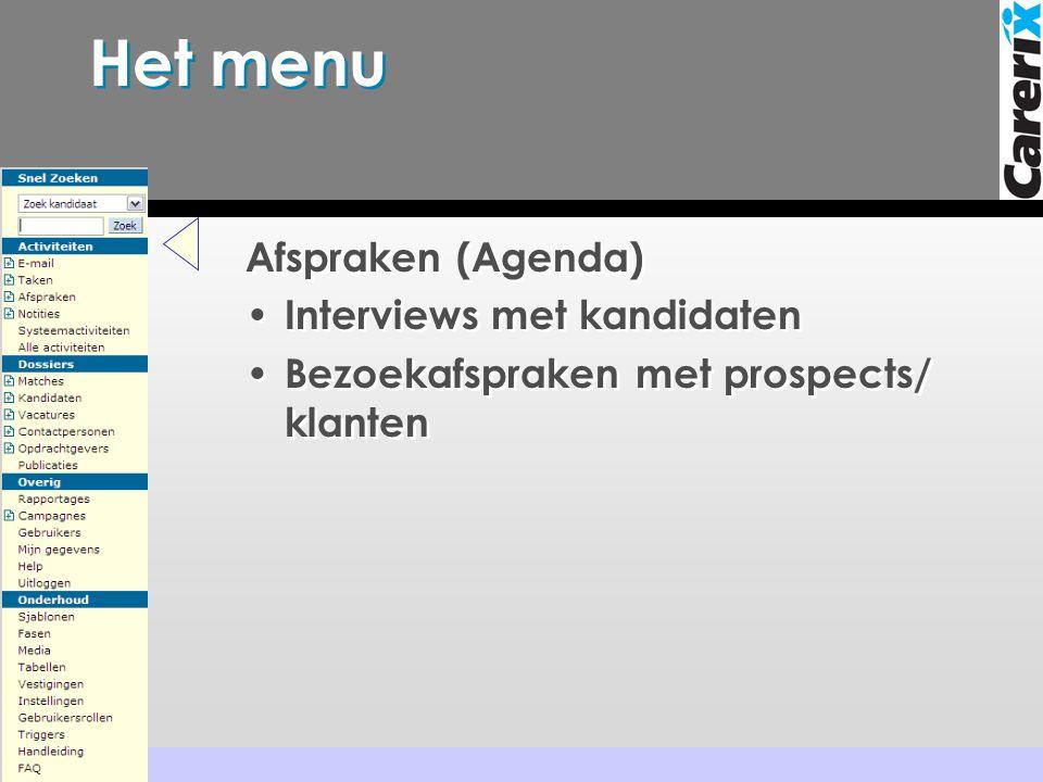 Het menu Afspraken (Agenda) Interviews met kandidaten