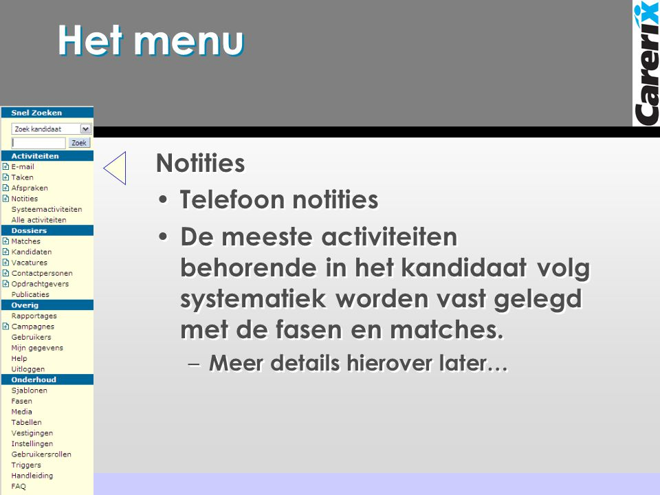 Het menu Notities Telefoon notities