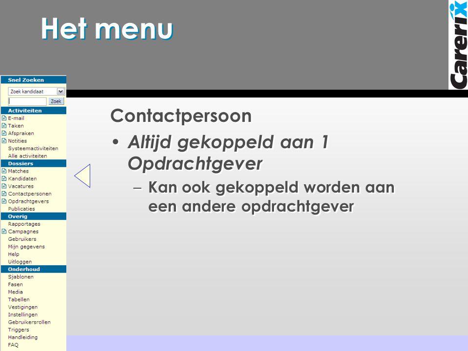 Het menu Contactpersoon Altijd gekoppeld aan 1 Opdrachtgever