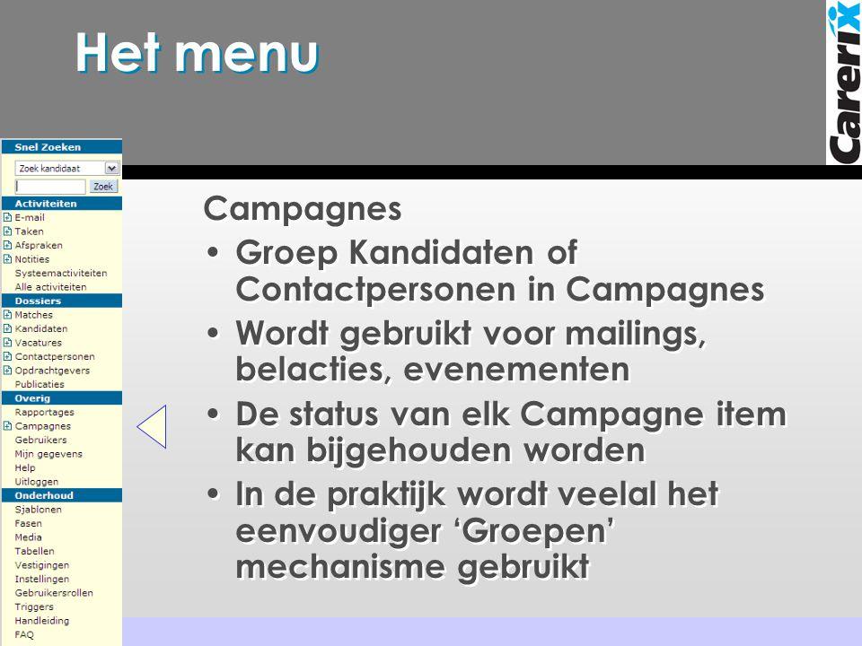 Het menu Campagnes Groep Kandidaten of Contactpersonen in Campagnes