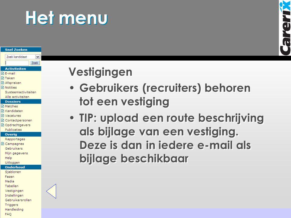 Het menu Vestigingen Gebruikers (recruiters) behoren tot een vestiging