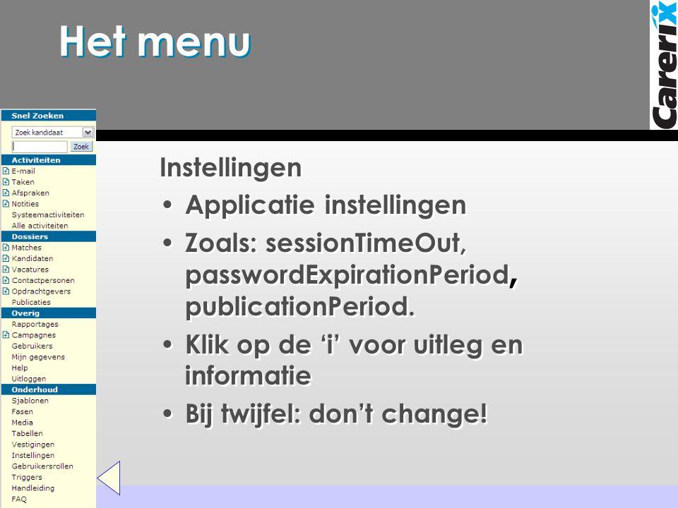 Het menu Instellingen Applicatie instellingen