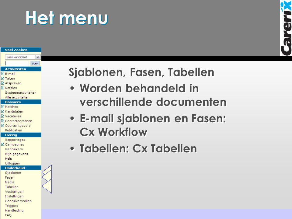 Het menu Sjablonen, Fasen, Tabellen