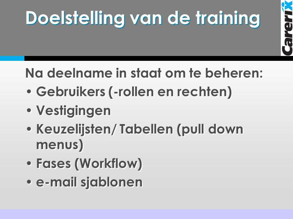 Doelstelling van de training