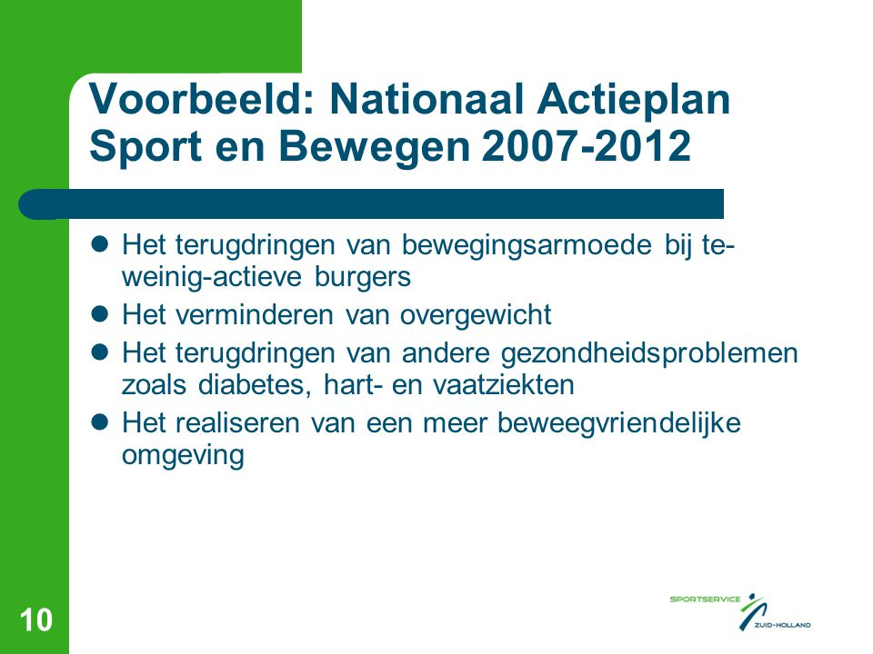 Voorbeeld: Nationaal Actieplan Sport en Bewegen 2007-2012
