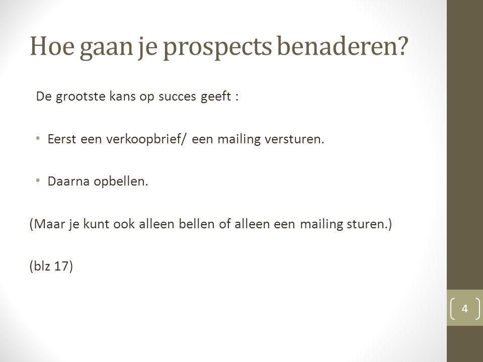 Hoe gaan je prospects benaderen