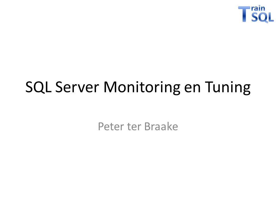 SQL Server Monitoring en Tuning
