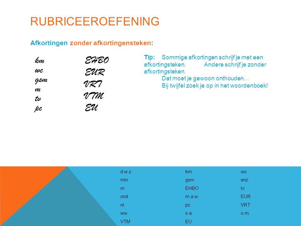 Rubriceeroefening km EHBO wc EUR gsm VRT m VTM tv pc EU