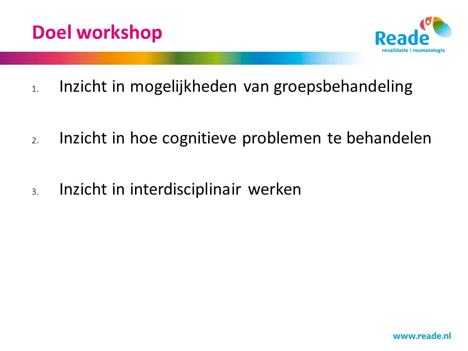 Instroom Breingroep NPO door psycholoog (cognitieve screening).