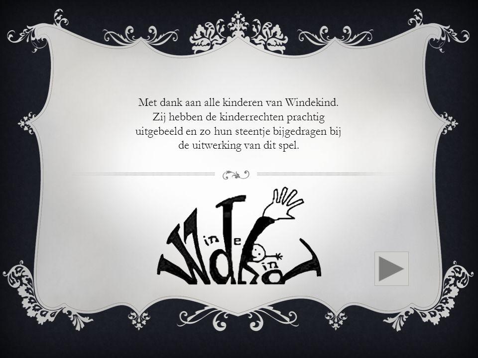 Met dank aan alle kinderen van Windekind.