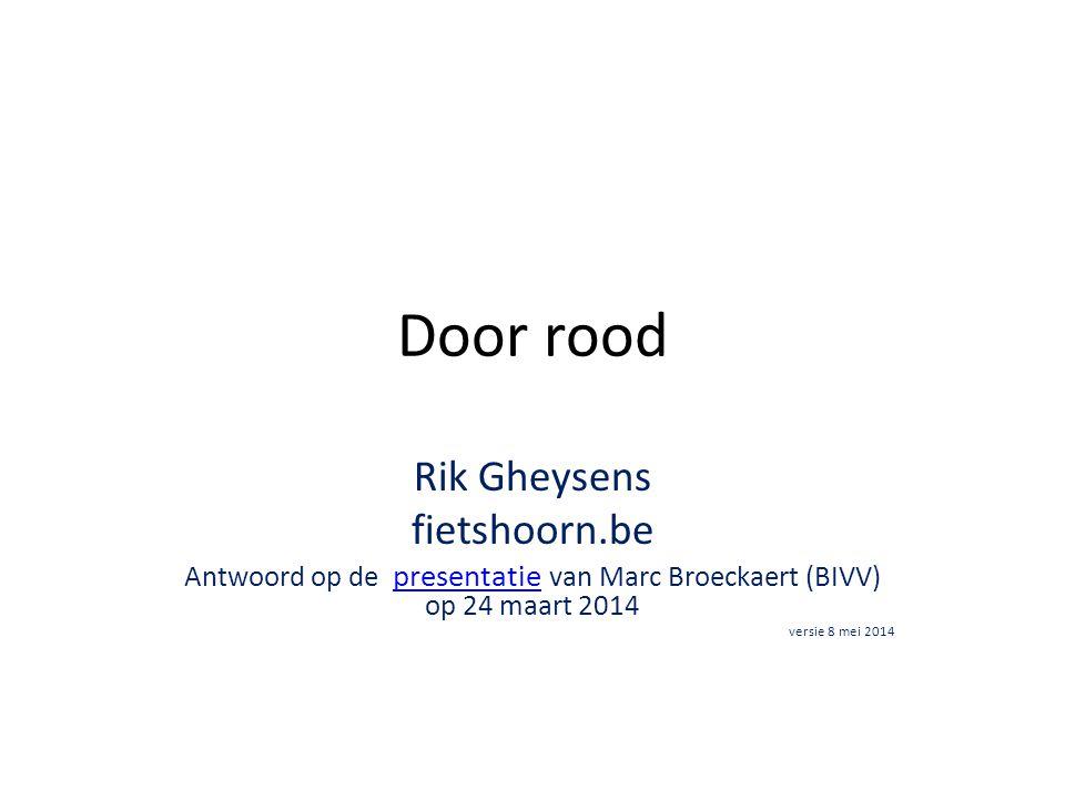 Antwoord op de presentatie van Marc Broeckaert (BIVV) op 24 maart 2014