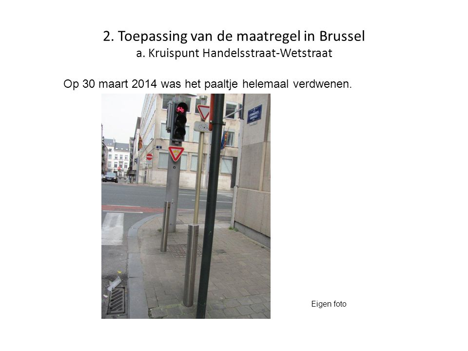 2. Toepassing van de maatregel in Brussel a