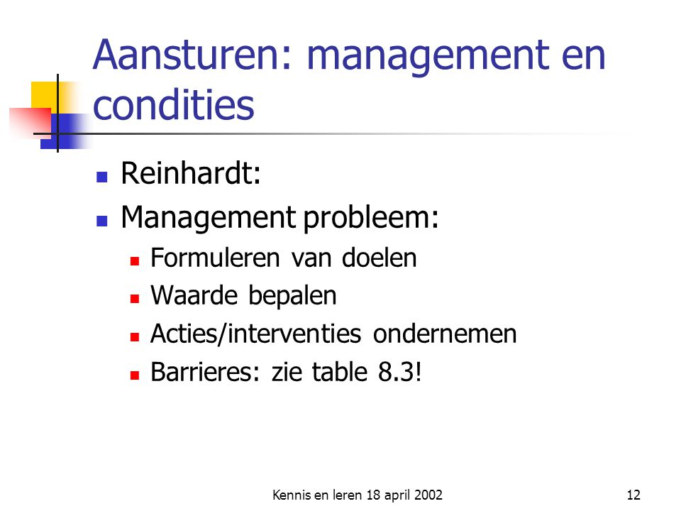 Aansturen: management en condities