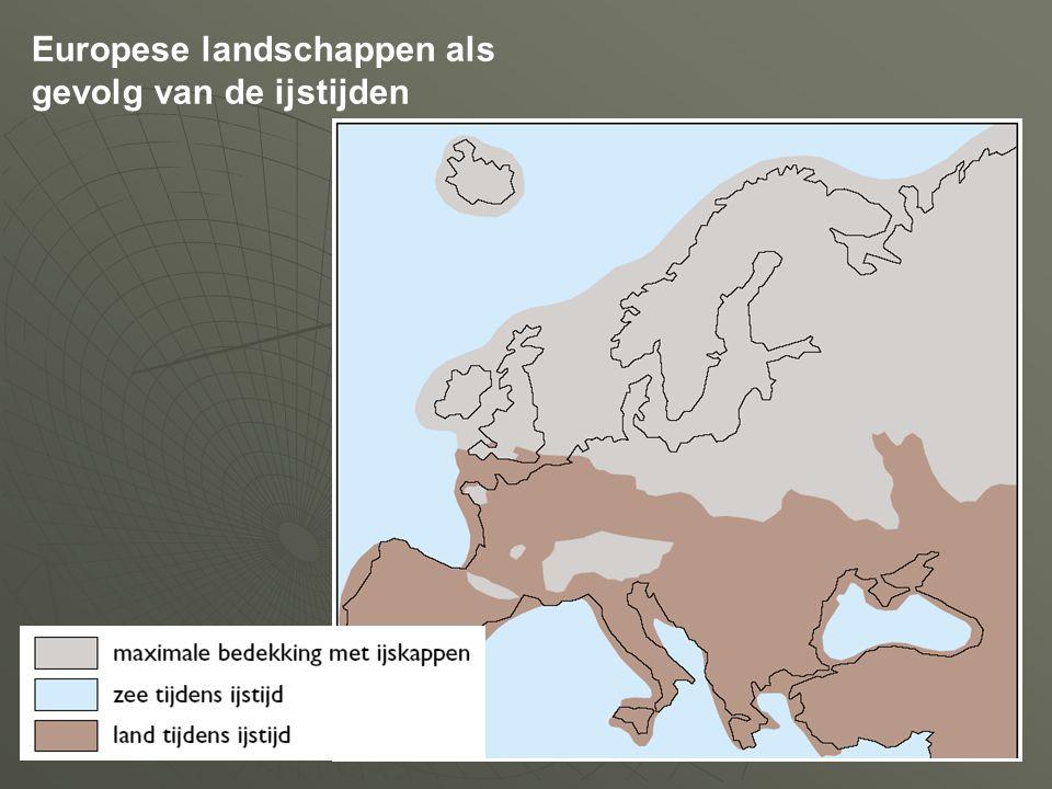 Europese landschappen als gevolg van de ijstijden