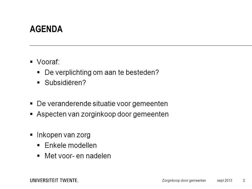 Agenda Vooraf: De verplichting om aan te besteden Subsidiëren