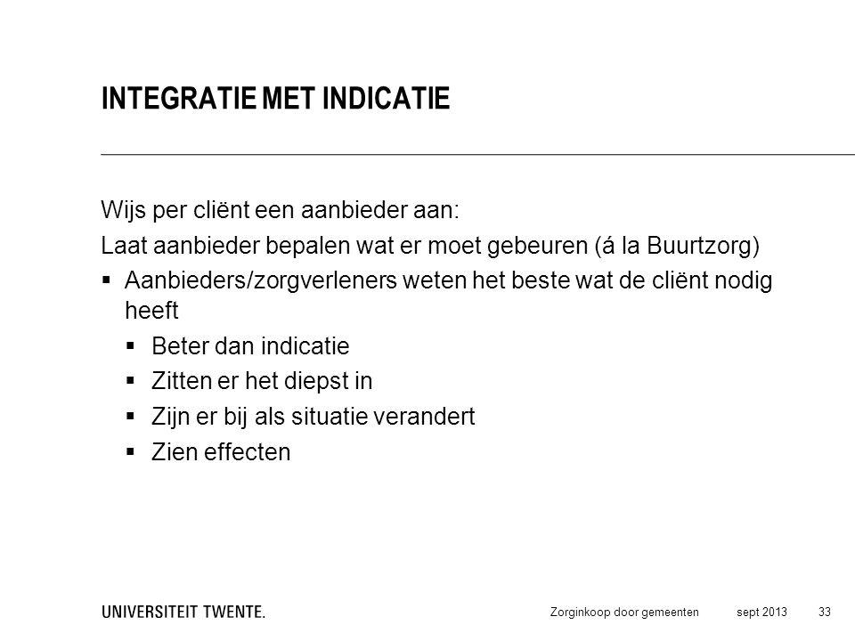 Integratie met indicatie