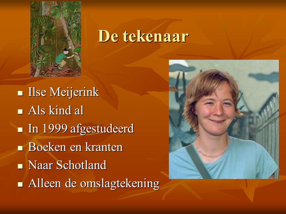 De tekenaar Ilse Meijerink Als kind al In 1999 afgestudeerd