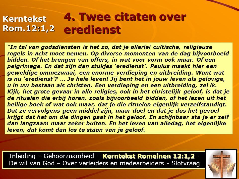 4. Twee citaten over eredienst