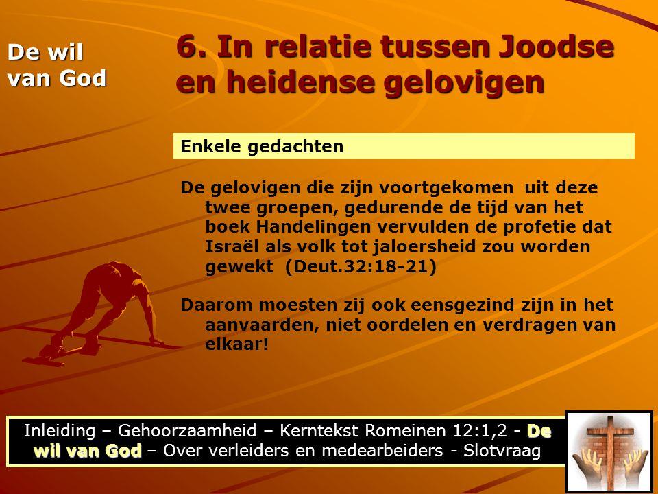 6. In relatie tussen Joodse en heidense gelovigen