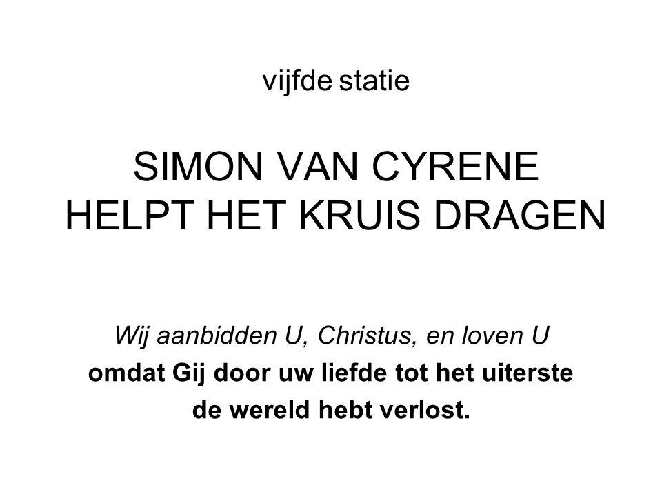 vijfde statie SIMON VAN CYRENE HELPT HET KRUIS DRAGEN