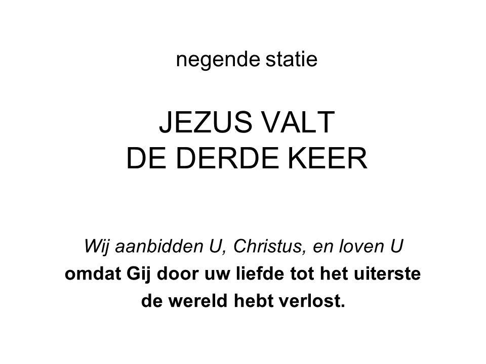negende statie JEZUS VALT DE DERDE KEER