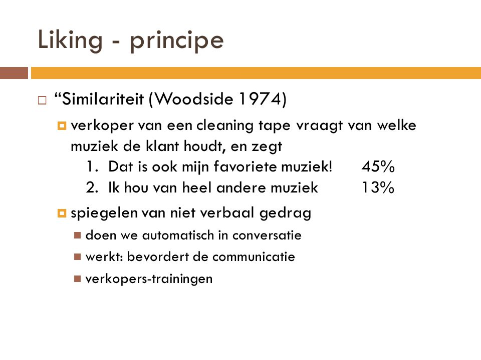 Liking - principe Similariteit (Woodside 1974)