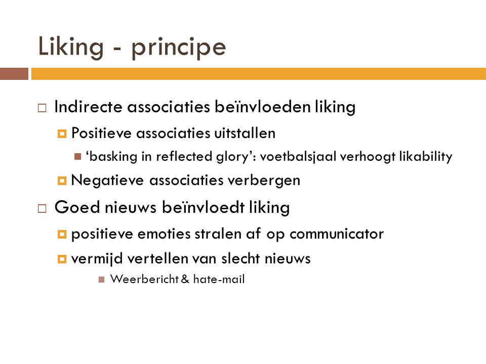 Liking - principe Indirecte associaties beïnvloeden liking
