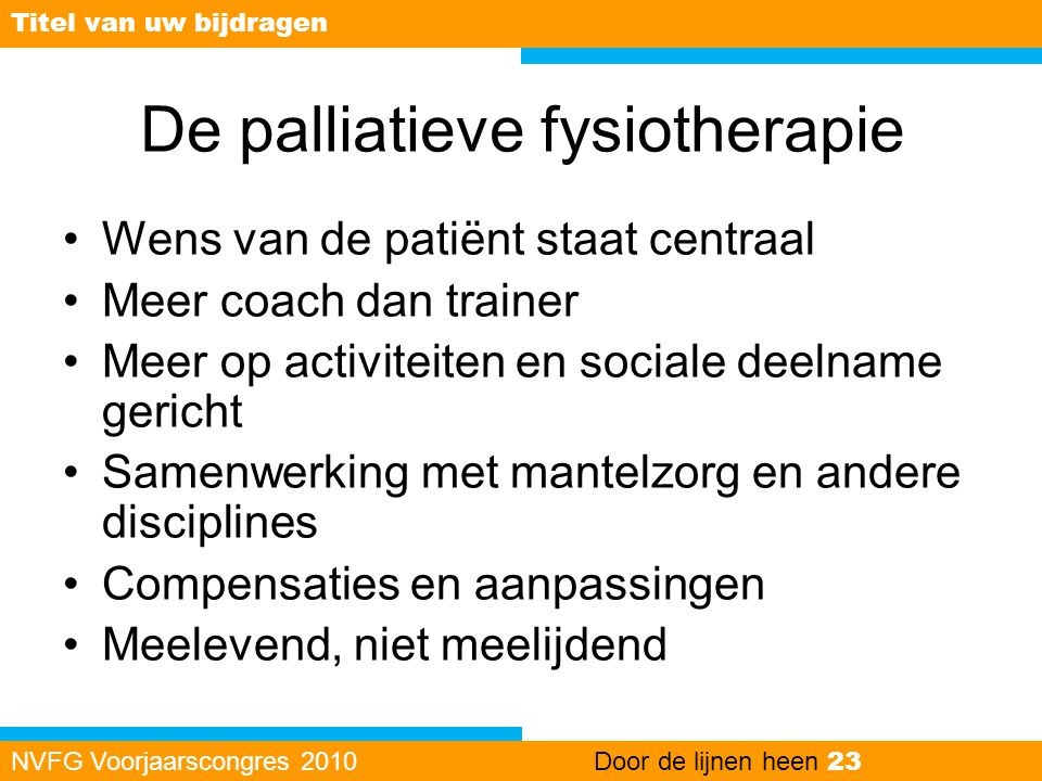De palliatieve fysiotherapie