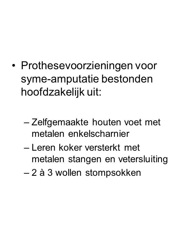 Prothesevoorzieningen voor syme-amputatie bestonden hoofdzakelijk uit: