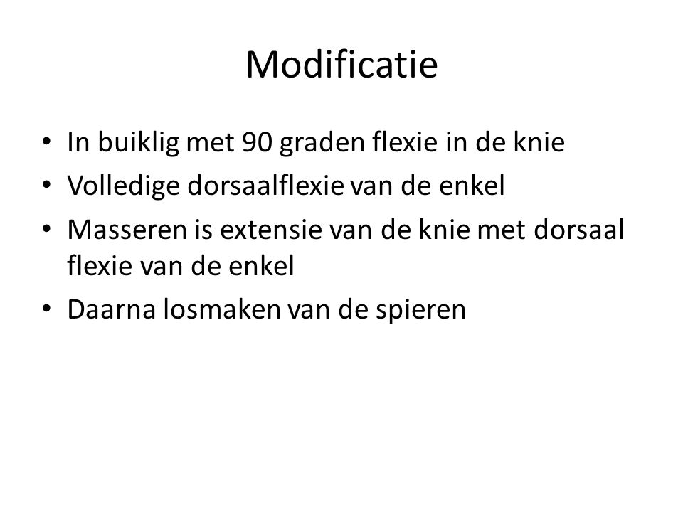 Modificatie In buiklig met 90 graden flexie in de knie
