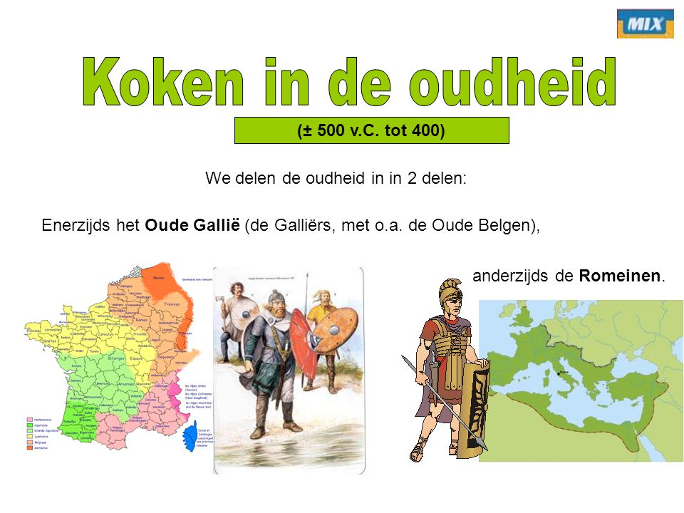 Koken in de oudheid (± 500 v.C. tot 400)