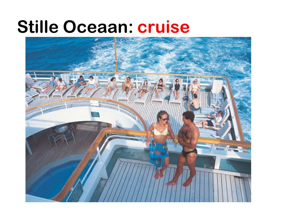 Stille Oceaan: cruise