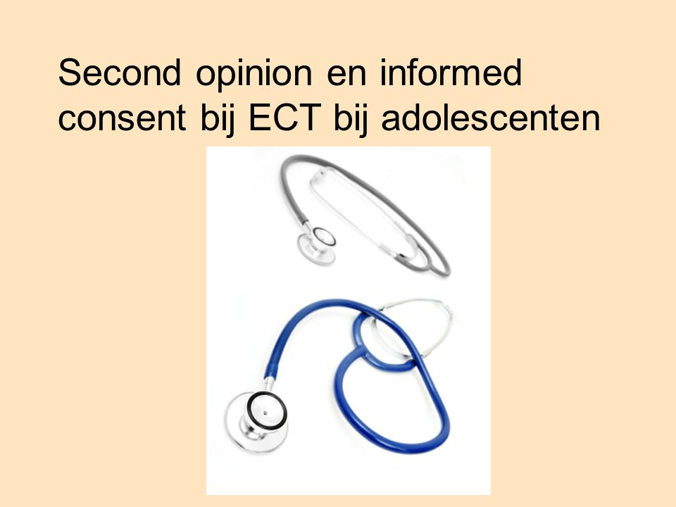 Second opinion en informed consent bij ECT bij adolescenten