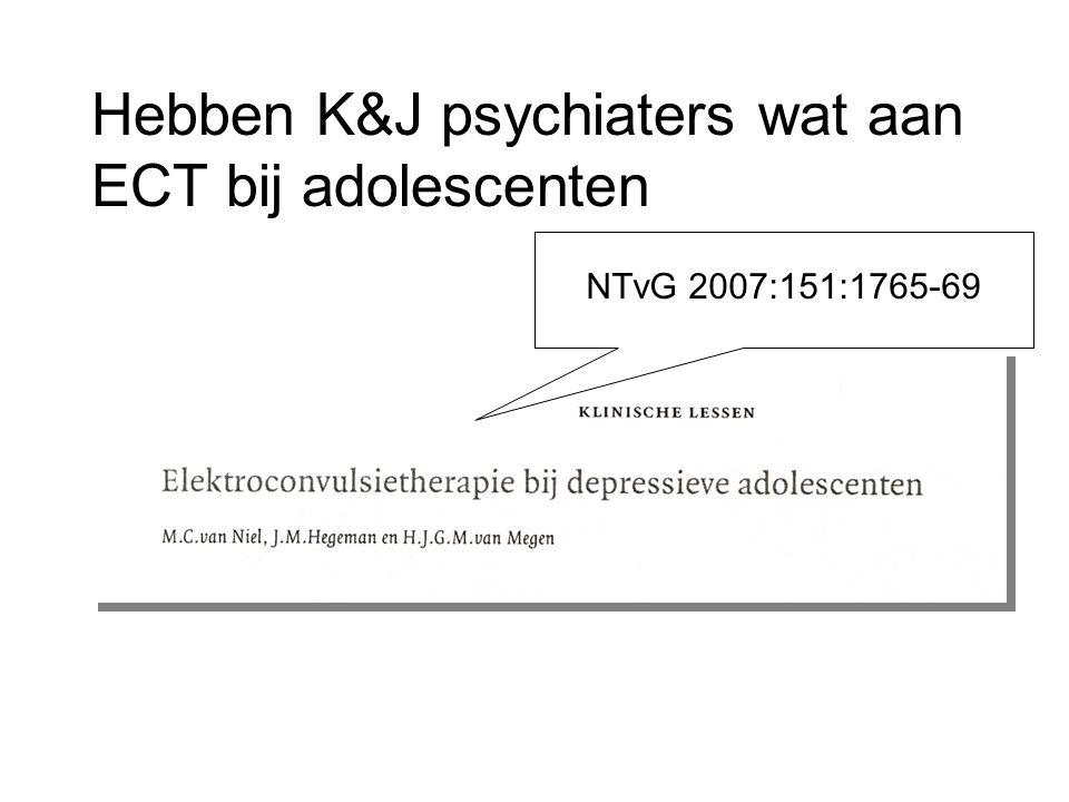 Hebben K&J psychiaters wat aan ECT bij adolescenten