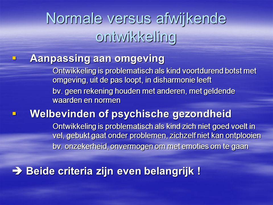 Normale versus afwijkende ontwikkeling