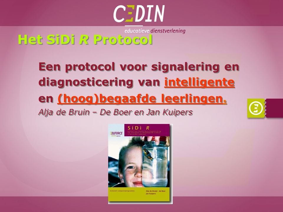 Het SiDi R Protocol Een protocol voor signalering en