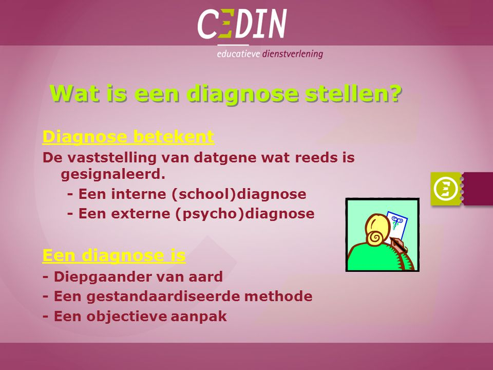 Wat is een diagnose stellen