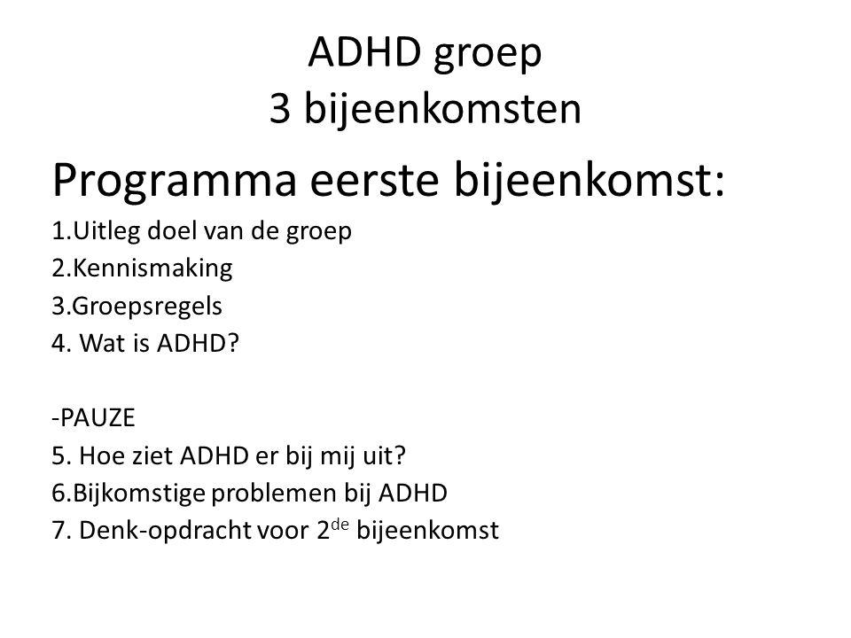 ADHD groep 3 bijeenkomsten