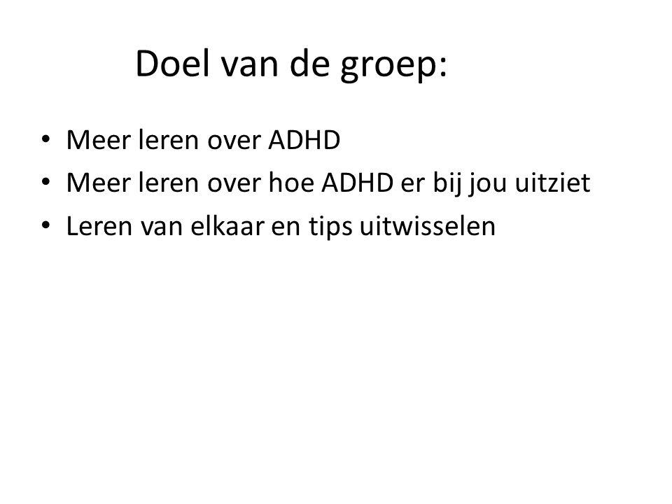 Doel van de groep: Meer leren over ADHD