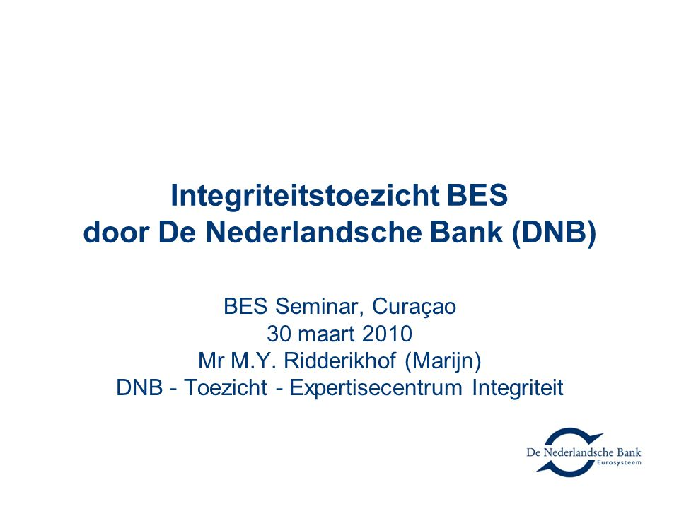 Integriteitstoezicht BES door De Nederlandsche Bank (DNB)