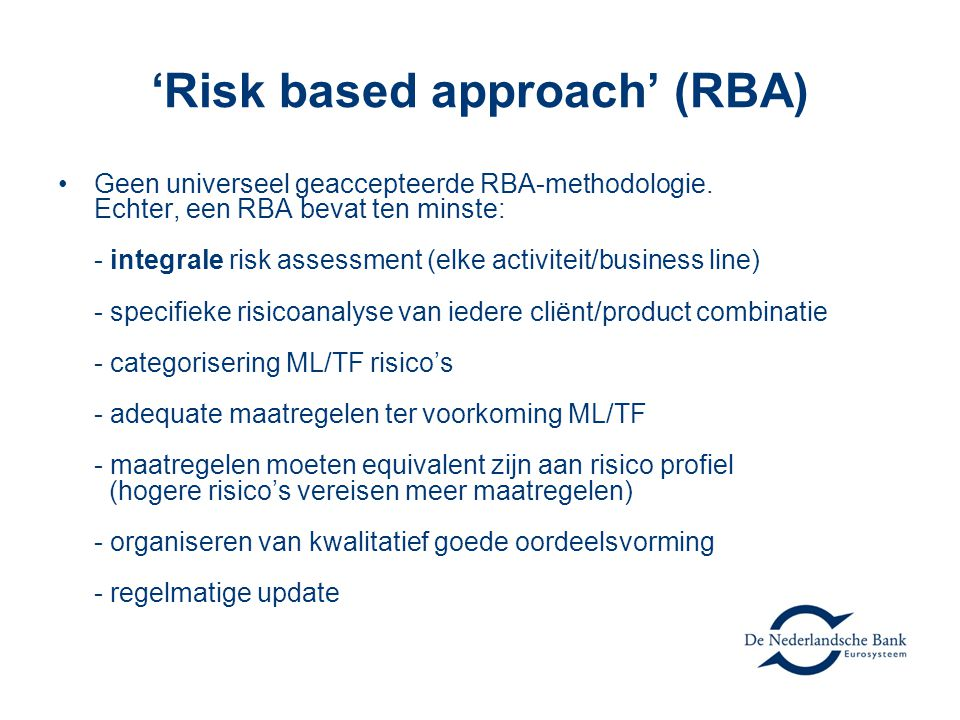 'Risk based approach' (RBA)