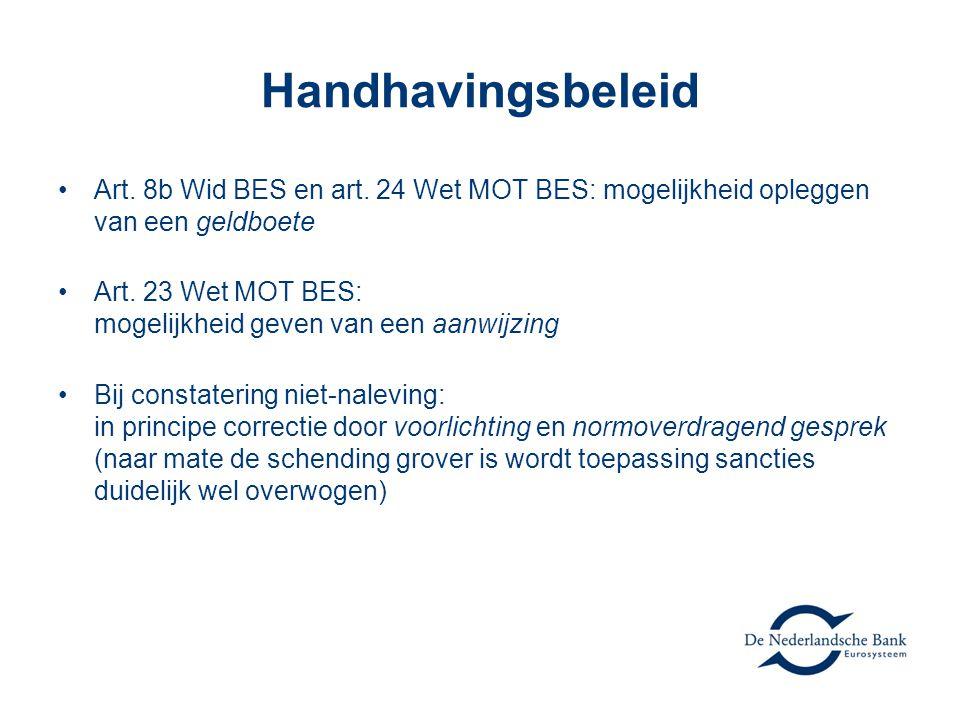 Handhavingsbeleid Art. 8b Wid BES en art. 24 Wet MOT BES: mogelijkheid opleggen van een geldboete.