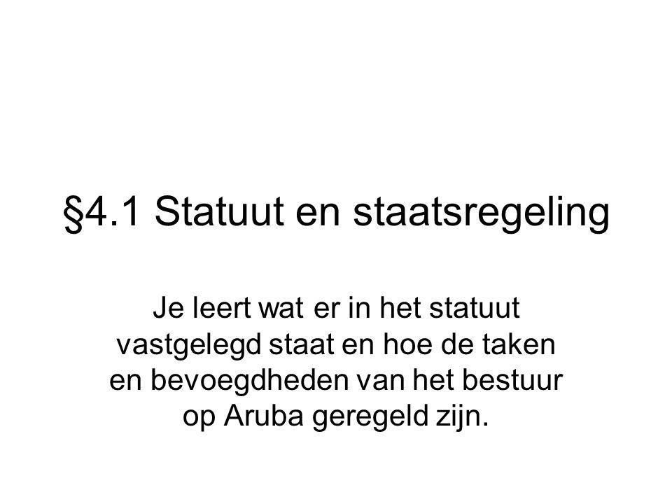 §4.1 Statuut en staatsregeling