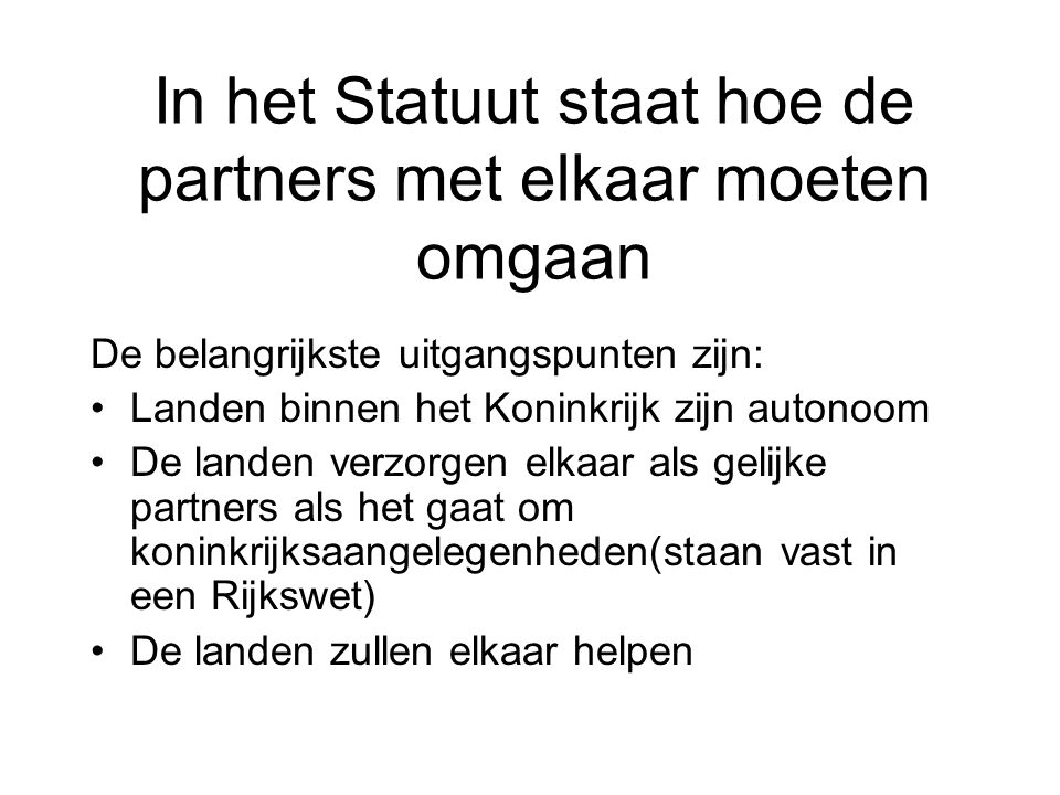 In het Statuut staat hoe de partners met elkaar moeten omgaan